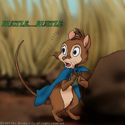 Mrs. Brisby turns around, surprised. - SFX: [Rustle... Rustle]